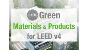 Training Course: Green Materials & Products for LEED v4