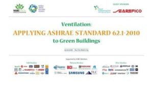 Ventilation: Applying ASHRAE Standard 62.1-2010 to Green Buildings