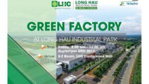 """Seminar """"Green Factory at Long Hau Industrial Park"""""""